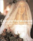 Capture the moment wedding photography